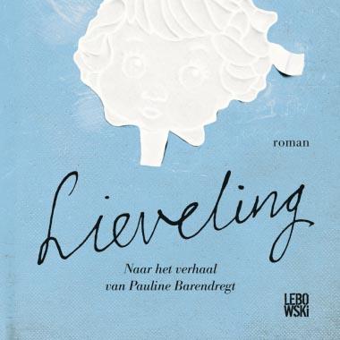 'Lieveling' van Kim van Kooten op shortlist Hebban Debuutprijs 2016