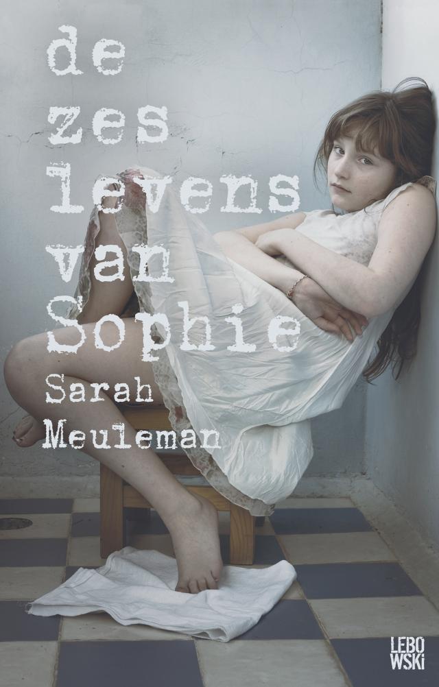De zes levens van Sophie - Sarah Meuleman