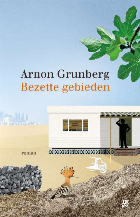 New novel of Arnon Grunberg: 'Occupied Territories'