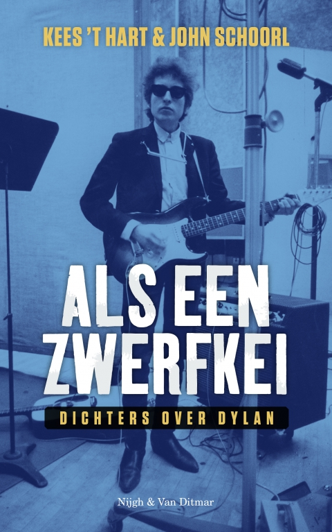 Bloemlezing Als een zwerfkei - Dichters over Bob Dylan - Erik Jan Harmens