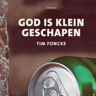 Tim Foncke presenteert nieuwe roman God is klein geschapen - 27 februari in Gent