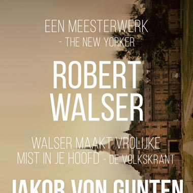 Robert Walser is terug - Schitterende reacties op Jakob von Gunten