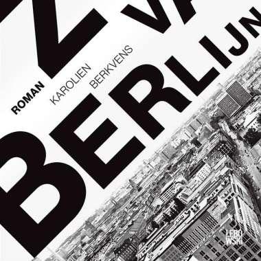 Boekpresentatie Karolien Berkvens – Zoon van Berlijn