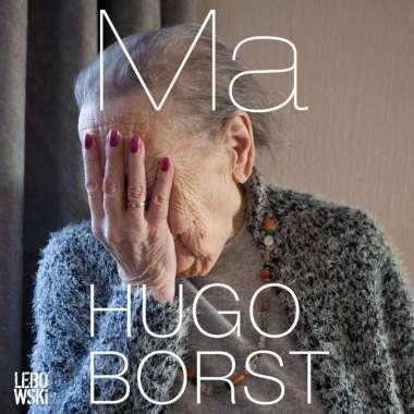 Hugo Borst genomineerd voor beste luisterboek met 'Ma'   - Hugo Borst