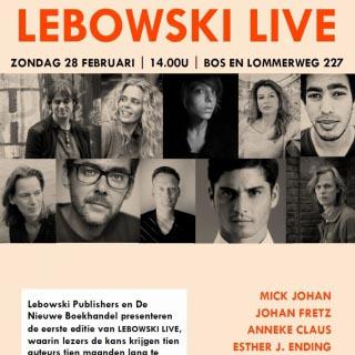 Kom naar de eerste editie van LEBOWSKI LIVE! - 28 februari in De Nieuwe Boekhandel in Amsterdam
