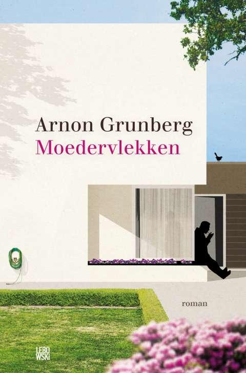 De lofrede van Erik Jan Harmens op Moedervlekken van Arnon Grunberg - Erik Jan Harmens