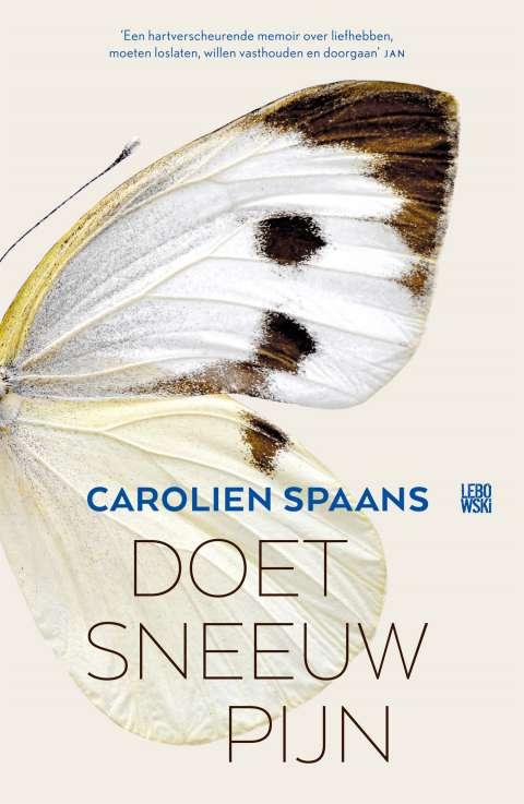 Doet sneeuw pijn nieuw binnen in de Bestseller 60 - Carolien Spaans
