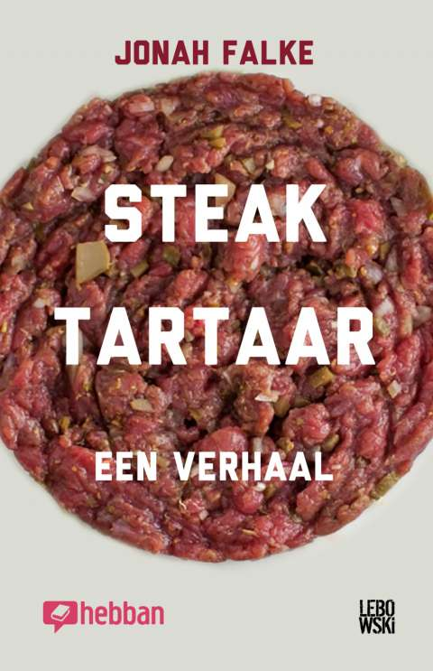 Download een gratis ebook: Steak Tartaar van Jonah Falke - Jonah Falke