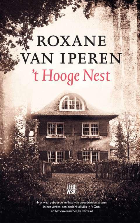 Halina Reijn en Carice van Houten verwerven filmrechten 't Hooge Nest van Roxane van Iperen