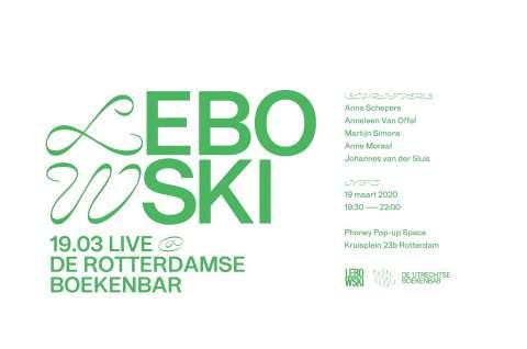 Lebowski Live at the Rotterdamse Boekenbar (UPDATE: AFGELAST)