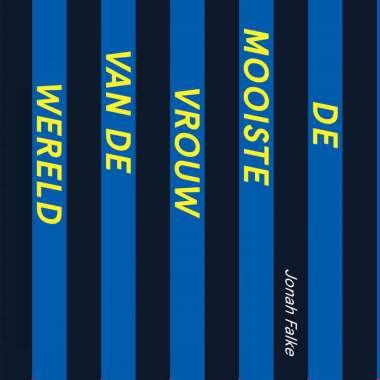 Luisterboek 'De mooiste vrouw van de wereld' van Jonah Falke nu verkrijgbaar