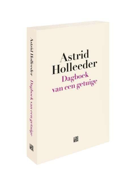 Round-Up #69: Astrid Holleeder komt met nieuw boek: 'Dagboek van een getuige' - Jonah Falke