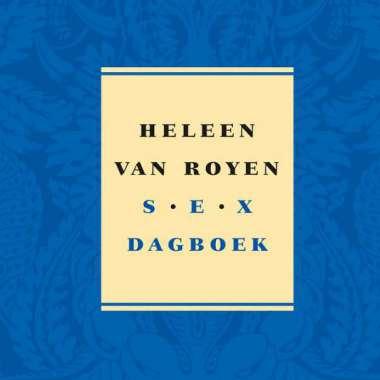 'Sexdagboek' van Heleen van Royen komt binnen in top tien bestsellerlijst