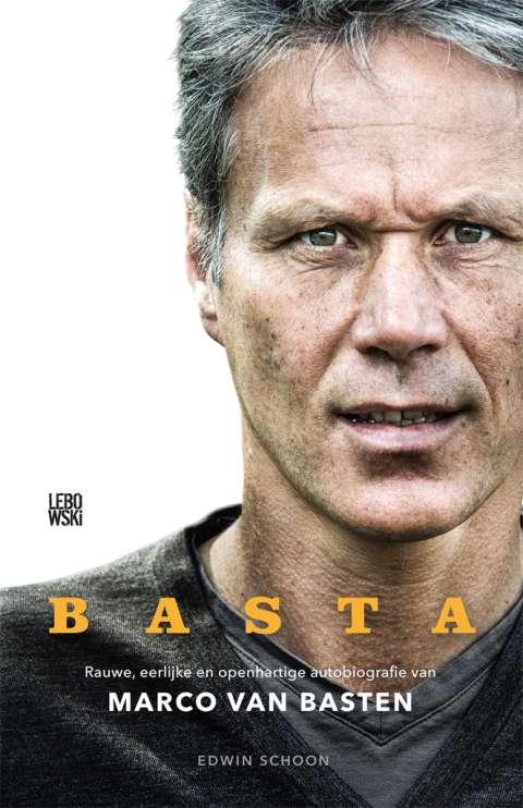 Verschenen: BASTA, de autobiografie van Marco van Basten