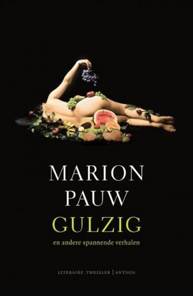 Gulzig  - Marion Pauw