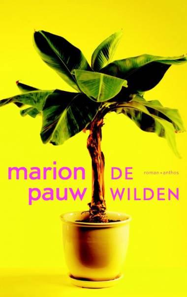 De wilden  - Marion Pauw