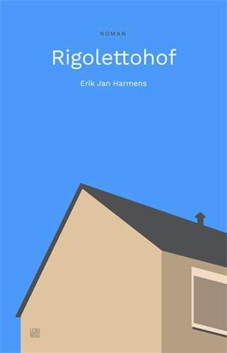 Rigolettohof  - Erik Jan Harmens