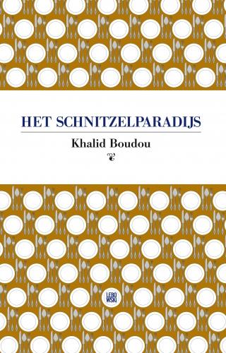 Het schnitzelparadijs - Khalid Boudou