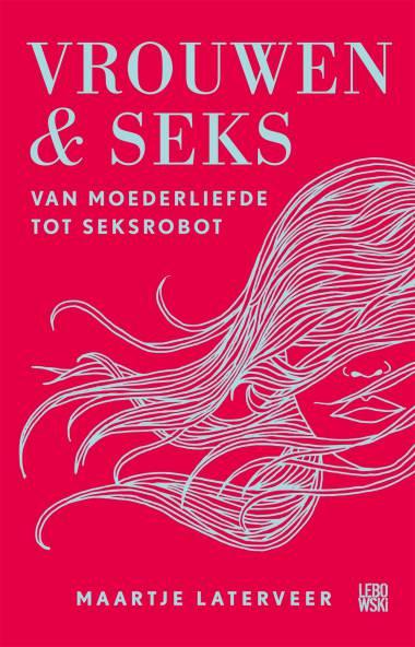 Het seksleven van de Nederlandse vrouw